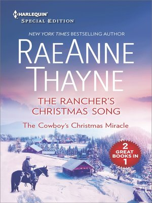 cover image of The Rancher's Christmas Song and the Cowboy's Christmas Miracle