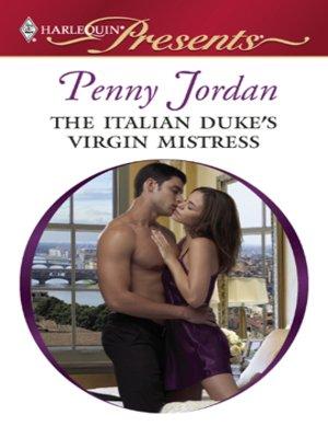 cover image of The Italian Duke's Virgin Mistress