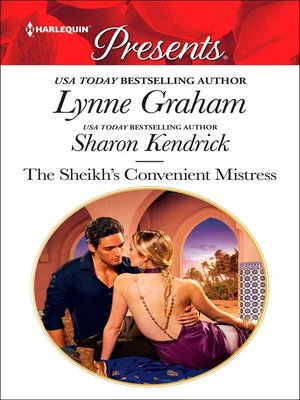 cover image of The Sheikh's Convenient Mistress: The Arabian Mistress ; The Desert Prince's Mistress