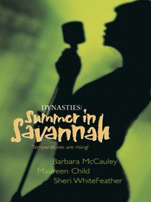 cover image of Dynasties: Summer in Savannah