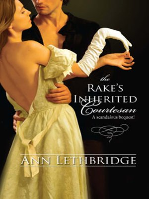 cover image of The Rake's Inherited Courtesan