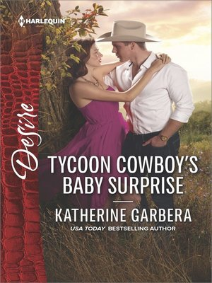 cover image of Tycoon Cowboy's Baby Surprise--A Sexy Western Contemporary Romance