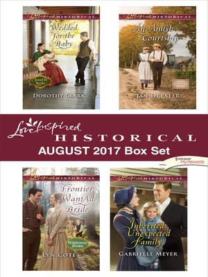 cover image of Love Inspired Historical August 2017 Box Set