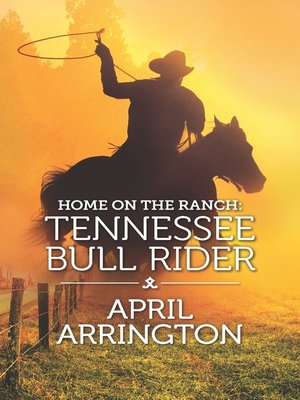 cover image of Home on the Ranch: Tennessee Bull Rider