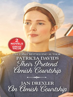 cover image of Their Pretend Amish Courtship and an Amish Courtship