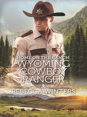 cover image of Home on the Ranch: Wyoming Cowboy Ranger