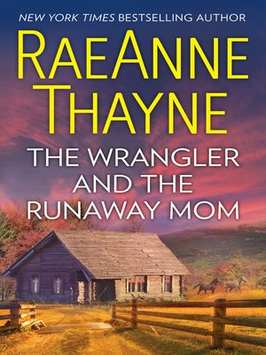 cover image of The Wrangler and the Runaway Mom