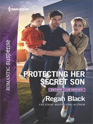 cover image of Protecting Her Secret Son--A Protector Hero Romance