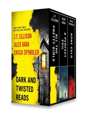 cover image of Dark and Twisted Reads: All the Pretty Girls ; A Perfect Evil ; Bone Cold