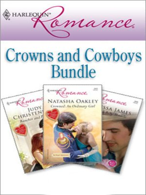 cover image of Harlequin Romance Bundle: Crowns and Cowboys