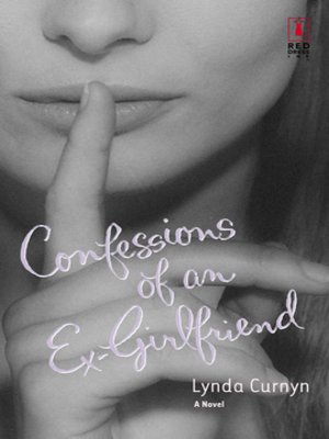 cover image of Confessions of an Ex-Girlfriend