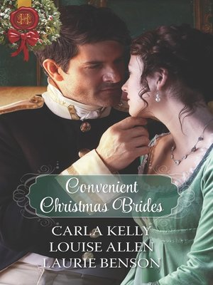 cover image of Convenient Christmas Brides: The Captain's Christmas Journey ; The Viscount's Yuletide Betrothal ; One Night Under the Mistletoe