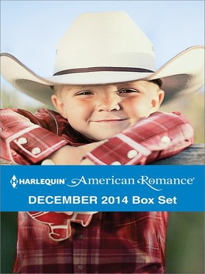 cover image of Harlequin American Romance December 2014 Box Set: Lone Star Christmas\A Texas Holiday Miracle\Christmas Cowboy Duet\Christmas with the Rancher