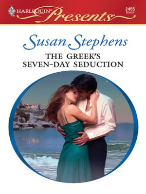 cover image of The Greek's Seven-Day Seduction