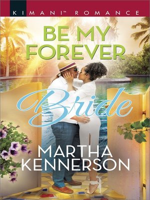 cover image of Be My Forever Bride