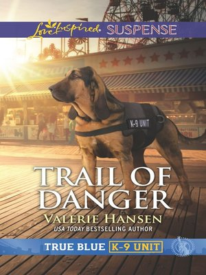 cover image of Trail of Danger