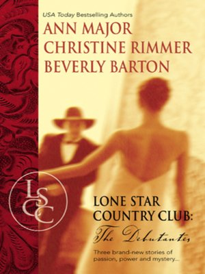cover image of Lone Star Country Club: The Debutantes