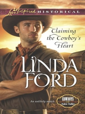 cover image of Claiming the Cowboy's Heart