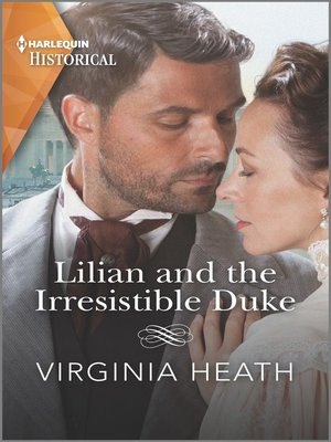 cover image of Lilian and the Irresistible Duke