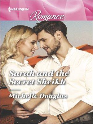 cover image of Sarah and the Secret Sheikh