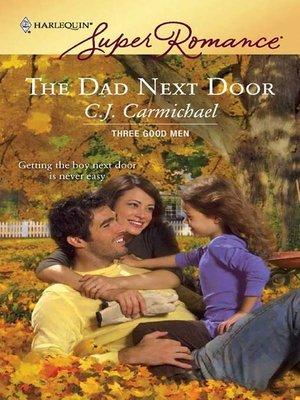 cover image of The Dad Next Door