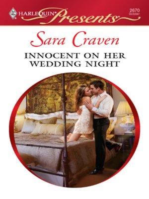 Innocent On Her Wedding Night by Sara Craven · OverDrive (Rakuten