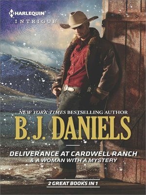 cover image of Deliverance at Cardwell Ranch & A Woman with a Mystery