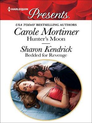 cover image of Hunter's Moon & Bedded for Revenge