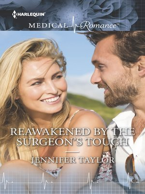 Jennifer taylor overdrive rakuten overdrive ebooks audiobooks cover image of reawakened by the surgeons touch fandeluxe Choice Image