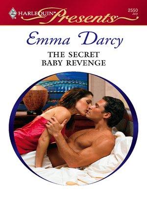 cover image of The Secret Baby Revenge