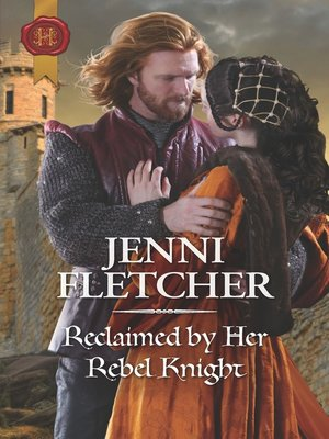 cover image of Reclaimed by Her Rebel Knight