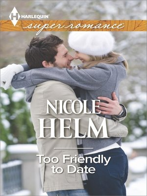 cover image of Too Friendly to Date