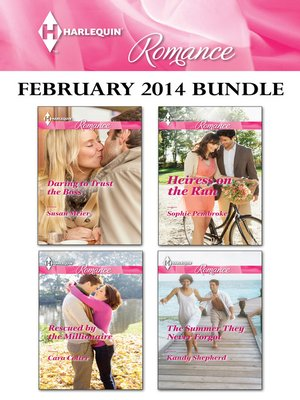 cover image of Harlequin Romance February 2014 Bundle: Daring to Trust the Boss\Rescued by the Millionaire\Heiress on the Run\The Summer They Never Forgot