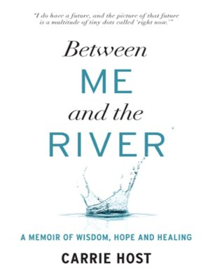 cover image of Between Me and the River