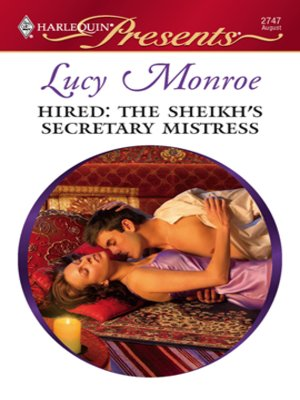 cover image of Hired: The Sheikh's Secretary Mistress