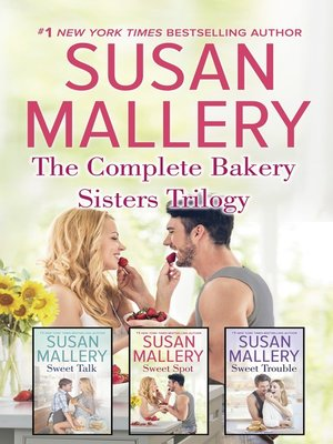 cover image of The Complete Bakery Sisters Trilogy--An Anthology