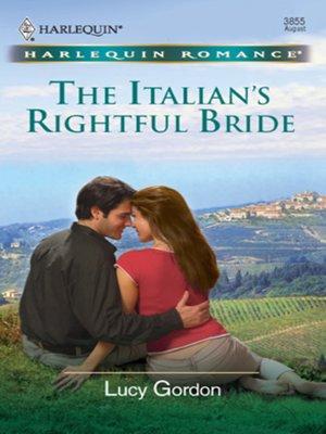 cover image of The Italian's Rightful Bride