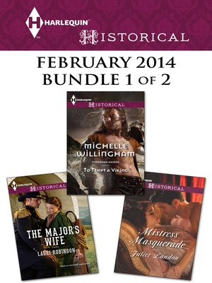 cover image of Harlequin Historical February 2014 - Bundle 1 of 2: The Major's Wife\To Tempt a Viking\Mistress Masquerade