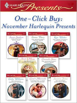 cover image of One-Click Buy: November Harlequin Presents: Expecting His Royal Baby\The Billionaire's Captive Bride\The Greek Tycoon's Unwilling Wife\The Boss's Christmas Baby\The Spanish Duke's Virgin Bride\The Italian's Pregnant Mistress