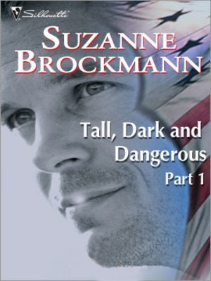 cover image of Tall, Dark and Dangerous Part 1