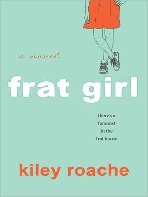cover image of Frat Girl