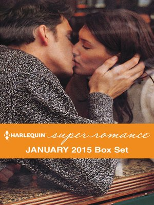 cover image of Harlequin Superromance January 2015 - Box Set: More Than Neighbors\Tempting Donovan Ford\Convincing the Rancher\The Daughter He Wanted