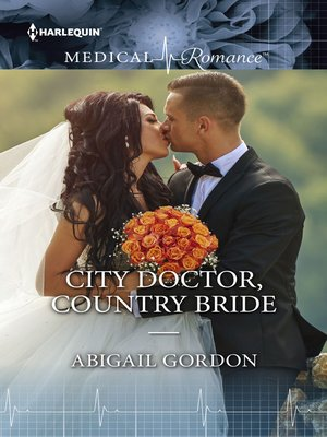cover image of City Doctor, Country Bride