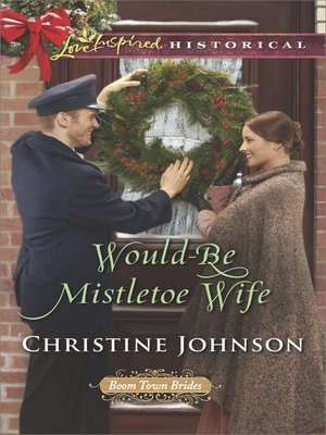 cover image of Would-Be Mistletoe Wife