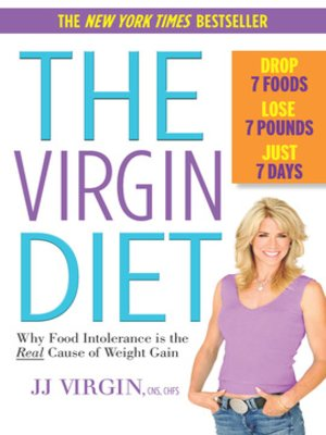 cover image of The Virgin Diet: Drop 7 Foods, Lose 7 Pounds, Just 7 Days