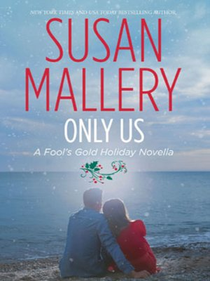 cover image of Only Us: A Fool's Gold Holiday