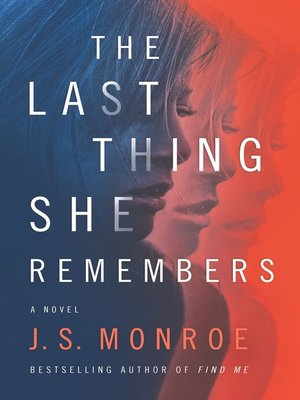 cover image of The Last Thing She Remembers