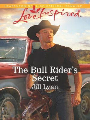 cover image of The Bull Rider's Secret--A Wholesome Western Romance