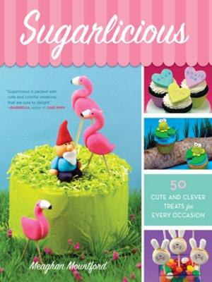 cover image of Sugarlicious
