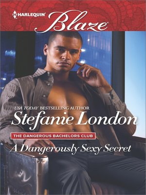 cover image of A Dangerously Sexy Secret